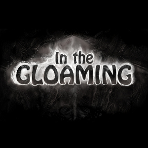 In The Gloaming Podcasts